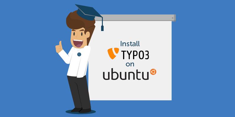 Hướng dẫn cài đặt Typo3 trên Ubuntu 16.04