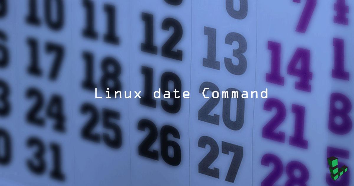 Làm thế nào để sử dụng lệnh Date trong Command Linux