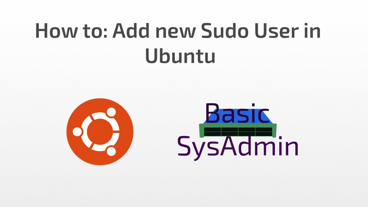 Hướng dẫn cách cách tạo một người dùng sudo trên Ubuntu 16.04