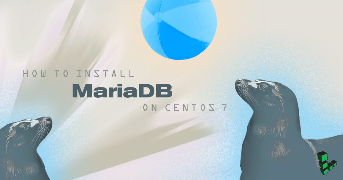 Hướng dẫn cài đặt MariaDB trên CentOS 7