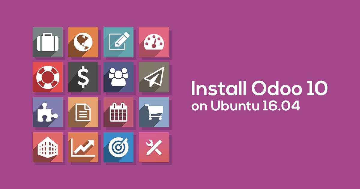 Hướng dẫn cài đặt Odoo 10 trên Ubuntu 16.04