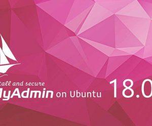 Hướng dẫn cài đặt và bảo mật phpMyAdmin trên server Ubuntu 18.04.
