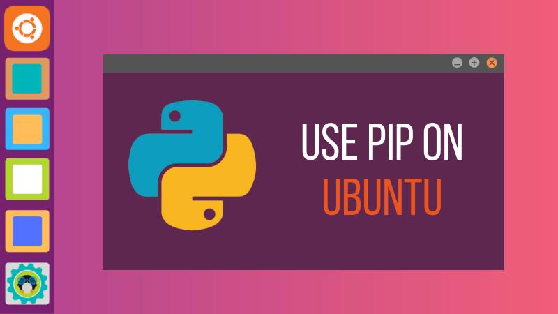 Hướng dẫn cài đặt pip trên Ubuntu 18.04